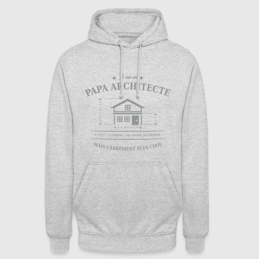 papa architecte - Sweat-shirt à capuche unisexe