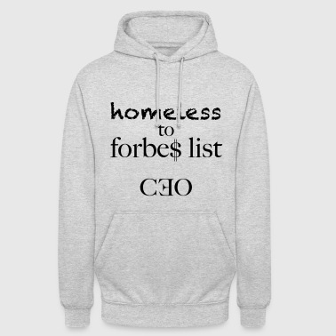homeless to forbes list - Unisex Hoodie