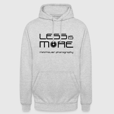 The Less is More - Unisex Hoodie