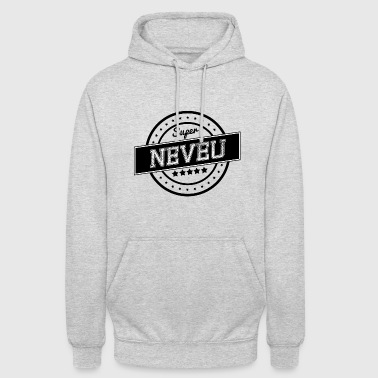 Super neveu - Sweat-shirt à capuche unisexe