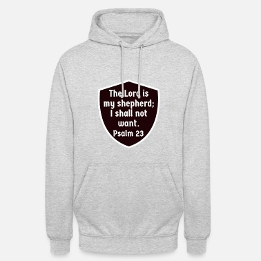 Religion The Lord is my shepherd Faith Jesus Christ Bible - Unisex Hoodie