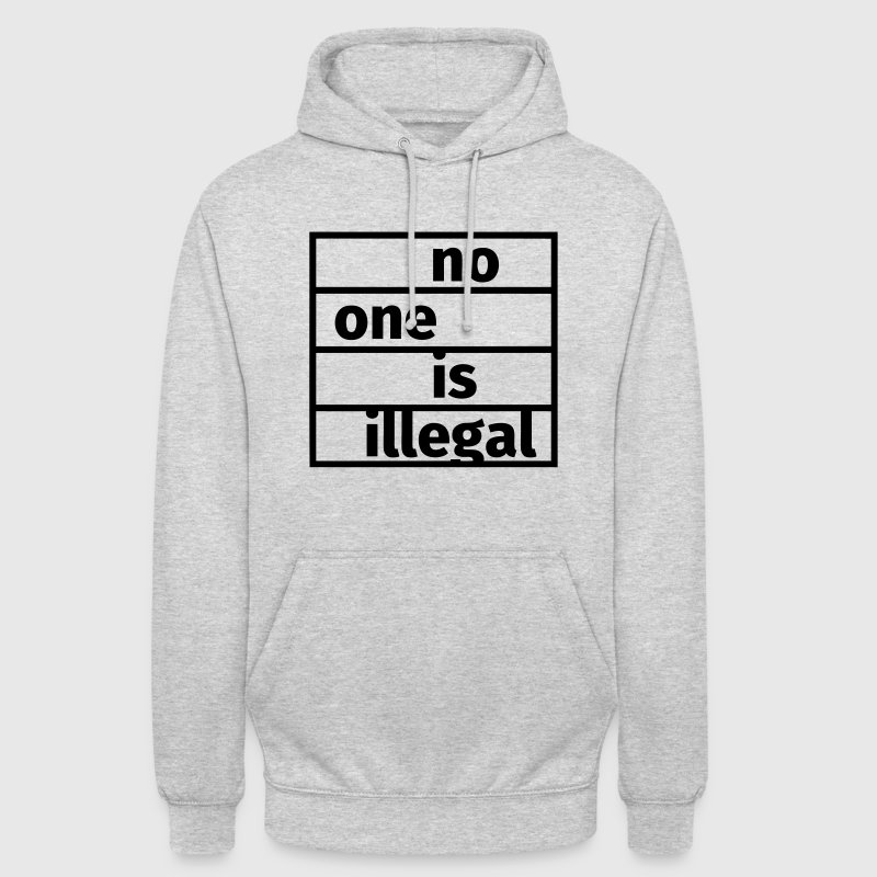 No One is Illegal - Sweat-shirt à capuche unisexe