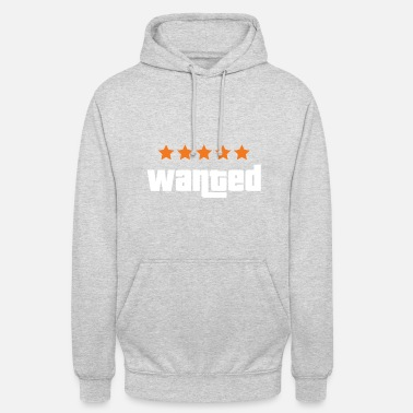 Wanted Wanted - Unisex Hoodie
