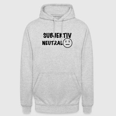 Neutre Subjectivement neutre - Sweat-shirt à capuche unisexe