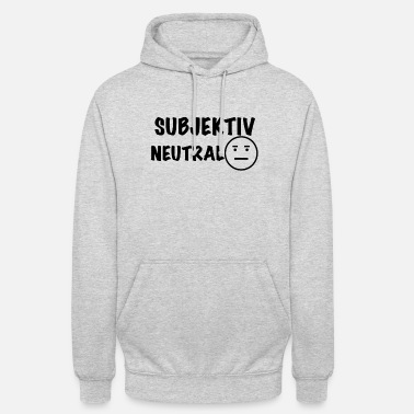 Subject Subjectively neutral - Unisex Hoodie