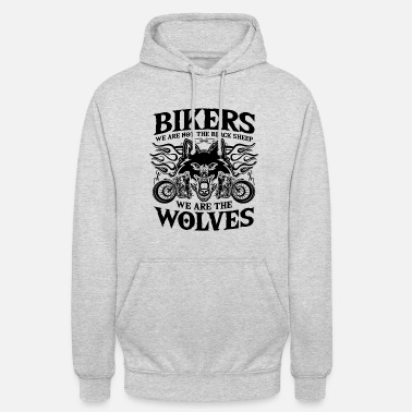 Biker Biker Bikers - wolves, not sheep poison - Unisex Hoodie