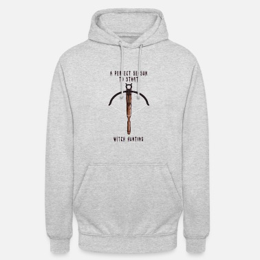 Hunting Witch Hunting Season Crossbow Witches Hunt Halloween - Unisex Hoodie