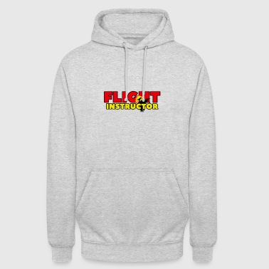 FLIGHT INSTRUCTOR - Unisex Hoodie