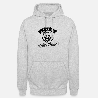 Wolf Pack Leader of the pack - wolf pack - Unisex Hoodie