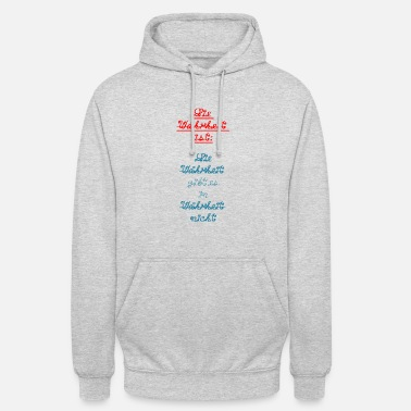 Truth The truth is truth is in truth ... - Unisex Hoodie