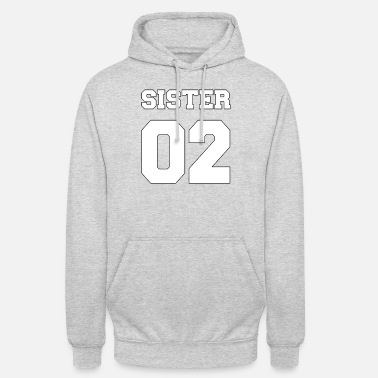 Sister 02 gift 2002 number gift idea - Unisex Hoodie