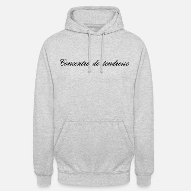 Tendresse CONCENTRE DE TENDRESSE - Sweat à capuche unisexe