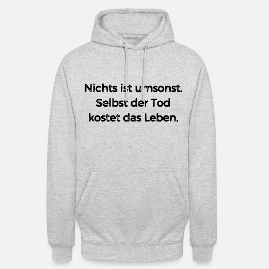Sayings Hoodies & Sweatshirts - Quote - Unisex Hoodie light heather grey