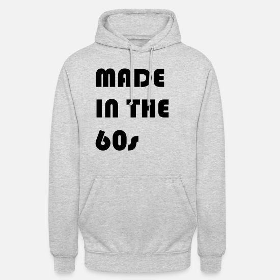 Birthday Hoodies & Sweatshirts - Birth in the 60s - Unisex Hoodie light heather grey