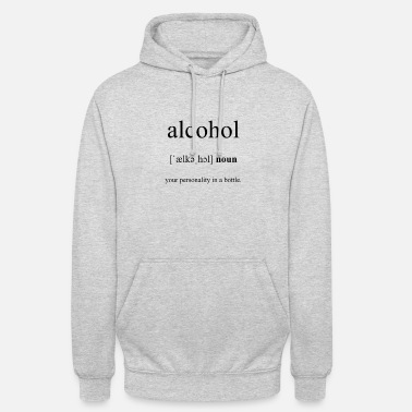 Alcohol Alcohol (alcohol) - Unisex hoodie