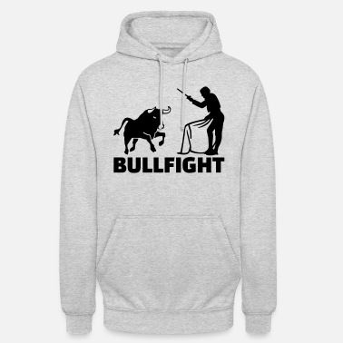 Bullfighting Bullfight - Unisex Hoodie