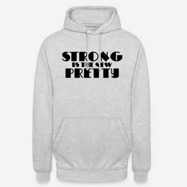Training Strong is the new pretty - Hoodie unisex