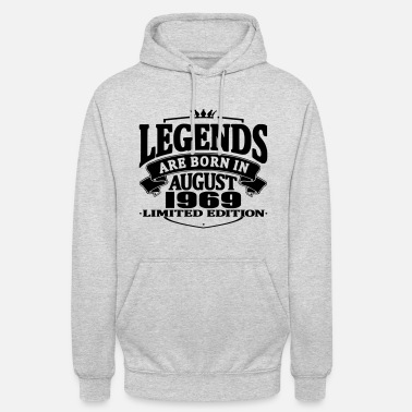 August 1969 Legends are born in august 1969 - Unisex Hoodie