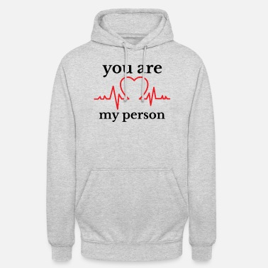 Person YOU ARE MY PERSON - Unisex Hoodie