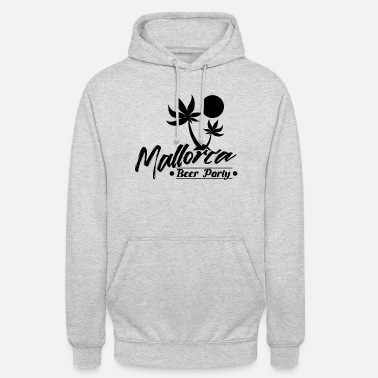 Party Monster Mallorca drinking party celebrations - Unisex Hoodie