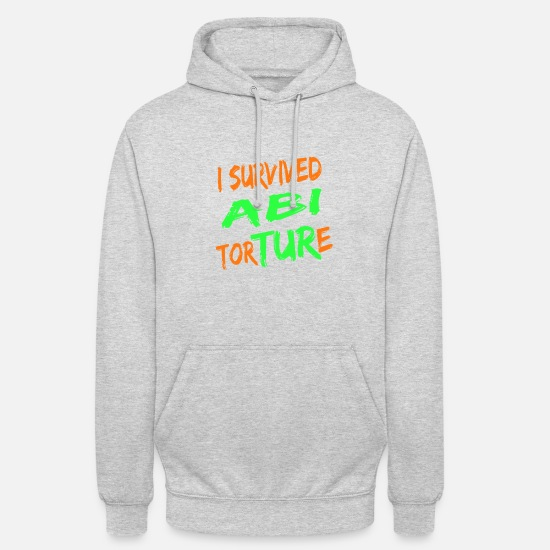 High School Senior Hoodies & Sweatshirts - I survived Abi Torture - high school passed gift - Unisex Hoodie light heather grey