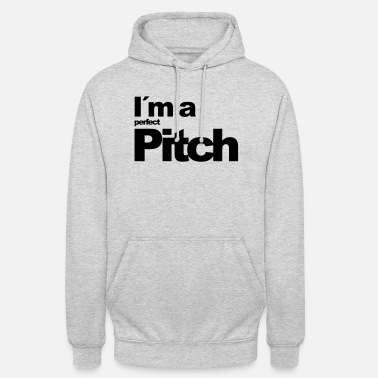 Pitcher I´m a perfect Pitch - Unisex Hoodie