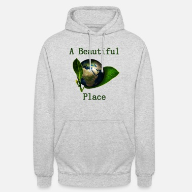 A Beautiful Place (our Planet) - Unisex Hoodie