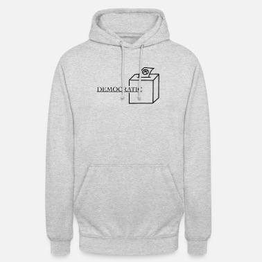 Chancelor Go vote! Be Democratic! electioneering - Unisex Hoodie