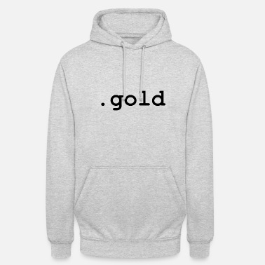 Gold .gold - Unisex Hoodie
