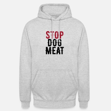 Meat Stop Dog Meat Protest - Unisex Hoodie