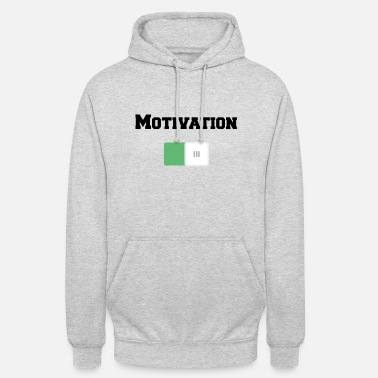 Motivation Motivation On Motivations Motiv Weiss - Unisex Hoodie