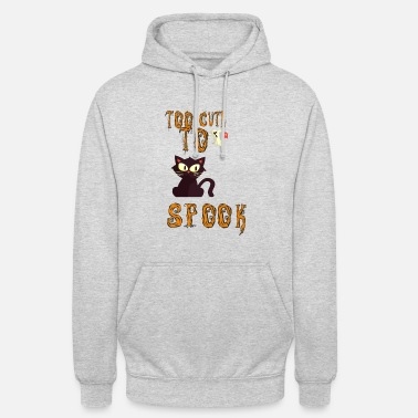 Spook Too Cute to Spook - Unisex Hoodie