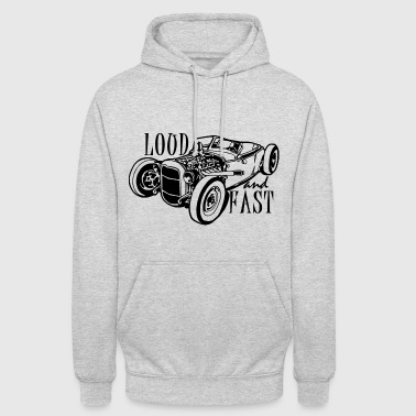 LOUD AND FAST - Sweat-shirt à capuche unisexe