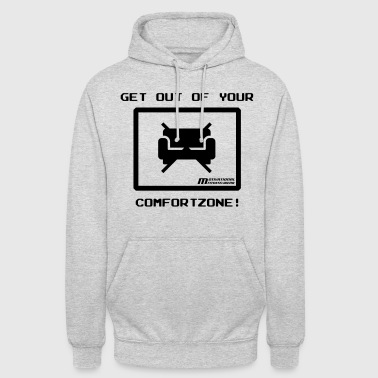 Get out of your comfort zone! - Unisex Hoodie