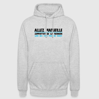 Collection ALLEZ MARSEILLE Supporter de La Réunion - Sweat-shirt à capuche unisexe