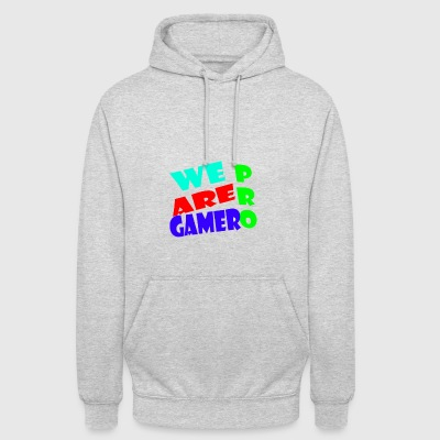 WE ARE PRO GAMER - Unisex Hoodie