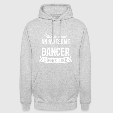Awesome Dancer - Unisex Hoodie