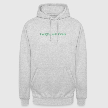 Healt(th) with Plants - Unisex Hoodie