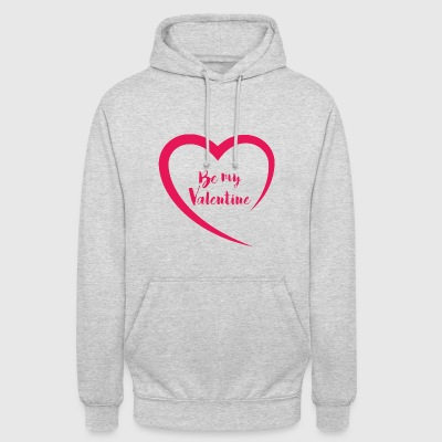 Be my Valentine - Sweat-shirt à capuche unisexe