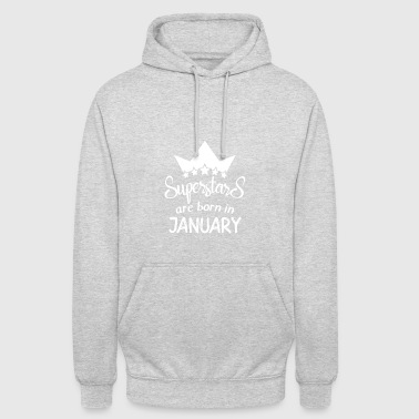 Superstars are born in January - Unisex Hoodie