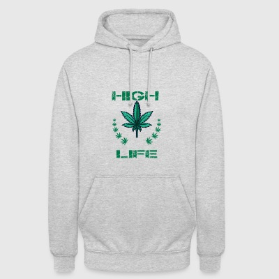 Cannabis Weed Kiffen High Gift Life - Hoodie unisex