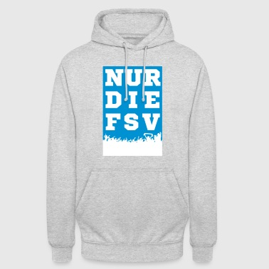Only the FSV - Unisex Hoodie