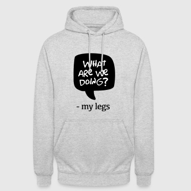 Dialogue with the legs - Unisex Hoodie