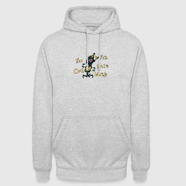 TOo COOL FOR ThIS WORLD - Sudadera con capucha unisex