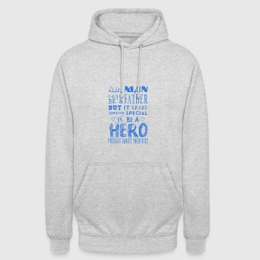 Prostate Cancer Awareness! Father is a Hero! - Unisex Hoodie