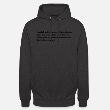 Welcome Welcome - Unisex Hoodie