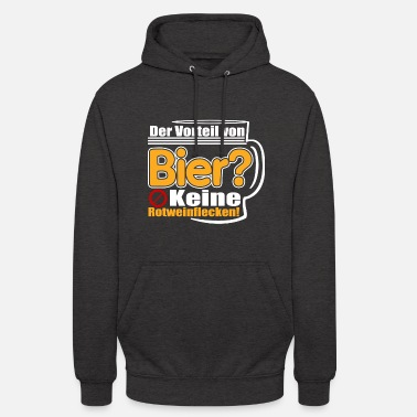 The benefit of beer? No red wine stains! - Unisex Hoodie