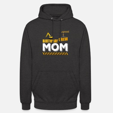 Kraanvogel Birthday Crew Mom, Construction Theme Party - Hoodie unisex