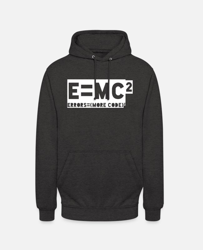 Programmemer Hoodies & Sweatshirts - E = mc2 - errors = (more code) 2 - Unisex Hoodie charcoal grey