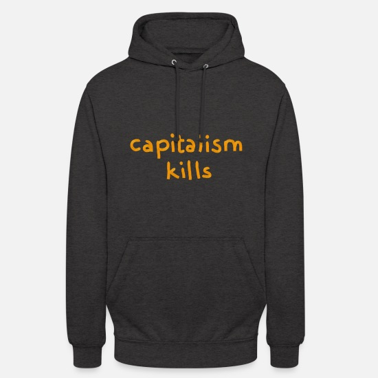 Vegan Hoodies & Sweatshirts - capitalism kills - Unisex Hoodie charcoal grey